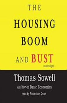 The Housing Boom and Bust, Thomas Sowell
