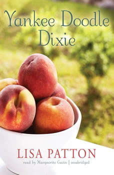Yankee Doodle Dixie: Sequel to Whistlin Dixie in a Noreaster, Lisa Patton