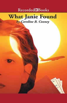 What Janie Found, Caroline B. Cooney