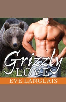 Grizzly Love, Eve Langlais