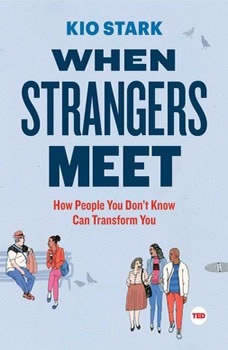When Strangers Meet, Kio Stark