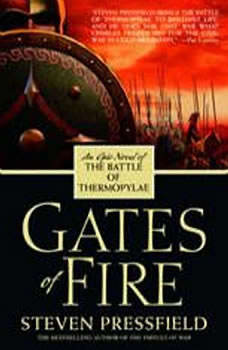 Gates of Fire, Steven Pressfield