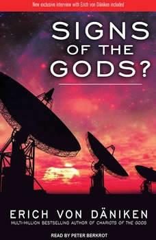 Signs of the Gods?, Erich von Daniken