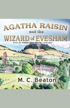 Agatha Raisin and the Wizard of Evesham, M. C. Beaton