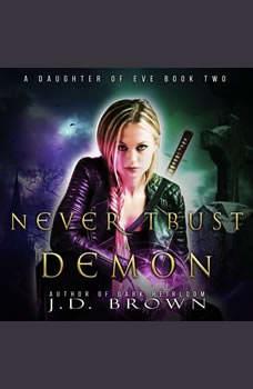 Never Trust a Demon, J.D. Brown