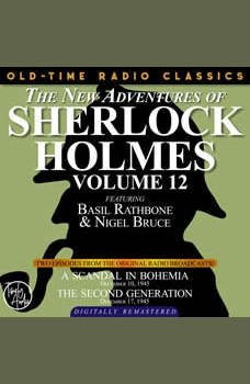 THE NEW ADVENTURES OF SHERLOCK HOLMES, VOLUME 12: EPISODE 1: A SCANDAL IN BOHEMIA EPISODE 2: THE SECOND GENERATION, Dennis Green