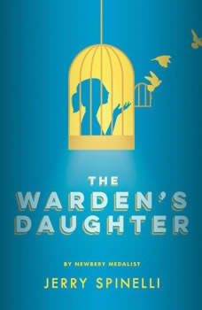 The Warden's Daughter, Jerry Spinelli