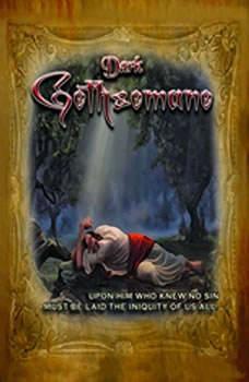 Dark Gethsemane,  Solemn Appeal Ministries