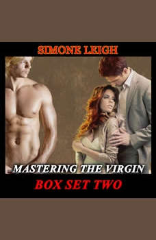 'Mastering the Virgin' Box Set Two: A BDSM Menage Erotic Romance, Simone Leigh