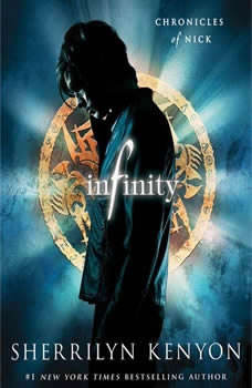 Infinity: Chronicles of Nick Chronicles of Nick, Sherrilyn Kenyon