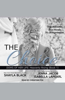 The Choice, Shayla Black