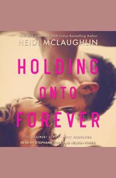 Holding Onto Forever, Heidi McLaughlin