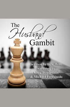 The Husband Gambit, L.A. Witt