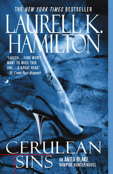 Cerulean Sins: An Anita Blake, Vampire Hunter Novel, Laurell K. Hamilton