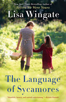 The Language of Sycamores, Lisa Wingate