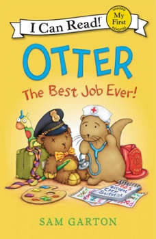 Otter: The Best Job Ever!, Samuel Garton
