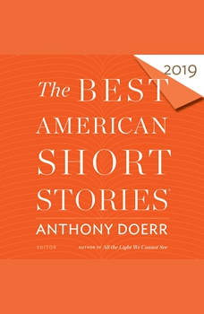 The Best American Short Stories 2019, Anthony Doerr