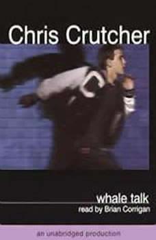 Whale Talk, Chris Crutcher