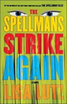The Spellmans Strike Again, Lisa Lutz
