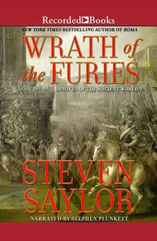 Wrath of the Furies: A Novel of the Ancient World, Steven Saylor
