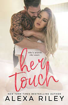 Her Touch, Alexa Riley