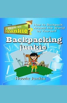 Backpacking Junkie, Howie Junkie