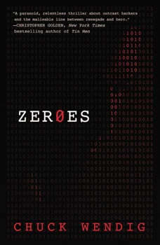 Zeroes, Chuck Wendig