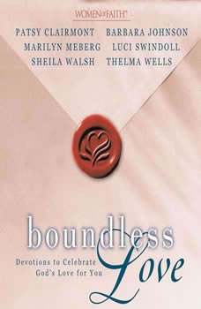 Boundless Love: Devotions to Celebrate God's Love for You, Patsy Clairmont