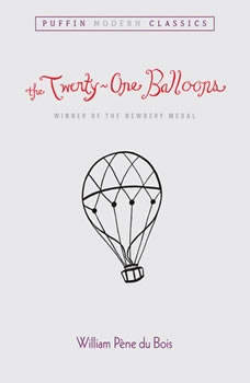 The Twenty-one Balloons, William Pene du Bois