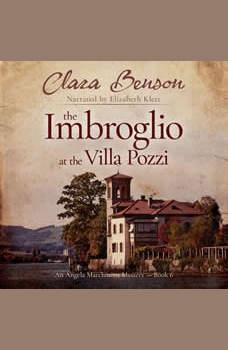 The Imbroglio at the Villa Pozzi, Clara Benson