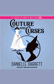 Couture and Curses, Danielle Garrett