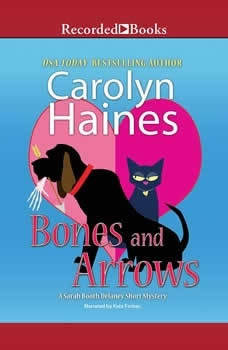 Bones and Arrows: A Sarah Booth Delaney Short Mystery A Sarah Booth Delaney Short Mystery, Carolyn Haines