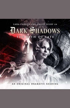 Dark Shadows - The Path of Fate, Stephen Mark Rainey