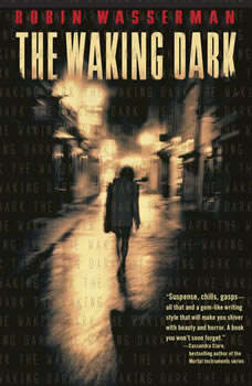 The Waking Dark, Robin Wasserman