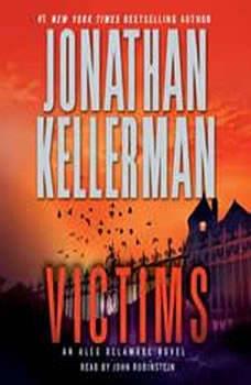 Victims: An Alex Delaware Novel, Jonathan Kellerman