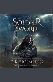 Soldier Sword, D.K. Holmberg