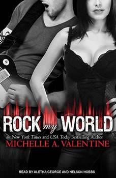 Rock My World, Michelle A. Valentine