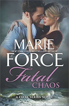 Fatal Chaos: (The Fatal Series) (The Fatal Series), Marie Force