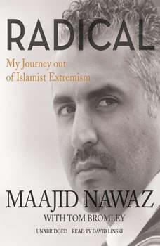 Radical: My Journey out of Islamist Extremism, Maajid Nawaz
