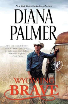 Wyoming Brave, Diana Palmer