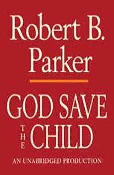 God Save the Child, Robert B. Parker
