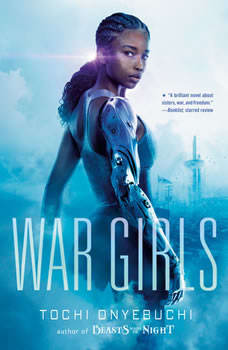 War Girls, Tochi Onyebuchi