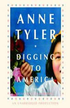 Digging to America, Anne Tyler