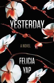 Yesterday, Felicia Yap