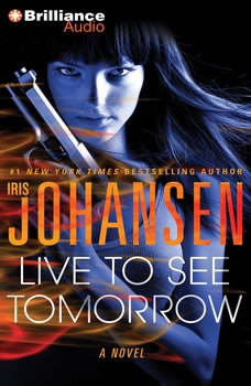 Live to See Tomorrow, Iris Johansen