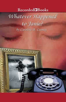 Whatever Happened to Janie?, Caroline B. Cooney