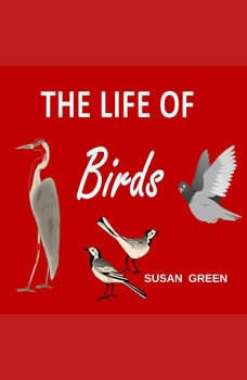 The Life of Birds, Susan Green