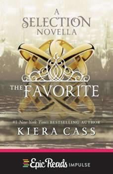 The Favorite, Kiera Cass