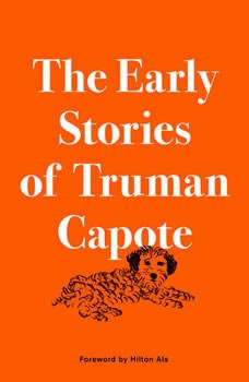 The Early Stories of Truman Capote, Truman Capote