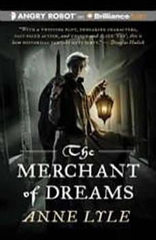The Merchant of Dreams, Anne Lyle